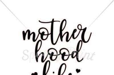 motherhood life