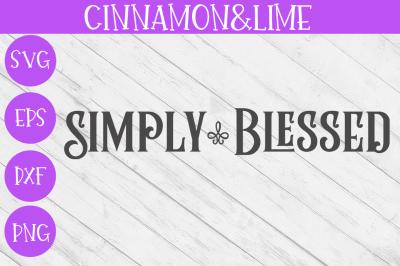 Simply Blessed Vintage Wood Sign SVG