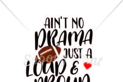 Loud and proud football mama
