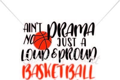 Loud and proud basketball mama