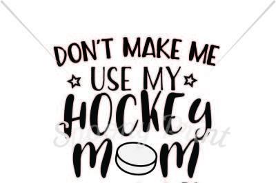 Hockey mom voice