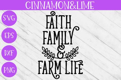 Faith, Family and Farm Life Wood Sign SVG