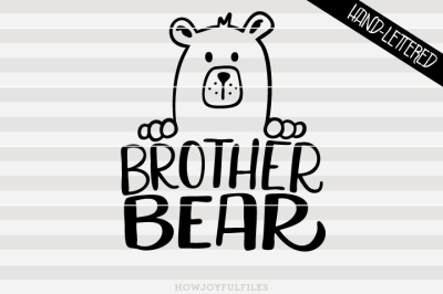 Brother bear - bear family - hand drawn lettered cut file