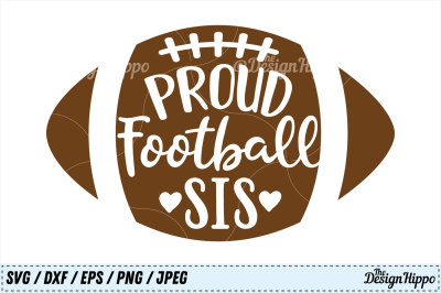 Proud Football Sis SVG, Football Sister SVG, Football PNG, DXF, Files