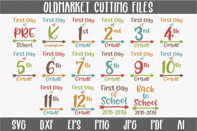 First Day of School SVG Cut Files-DXF-AI-SVG-JPG-PNG-PDF