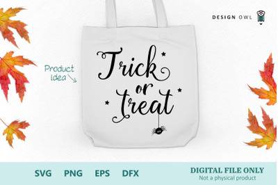Trick or treat SVG PNG EPS DFX