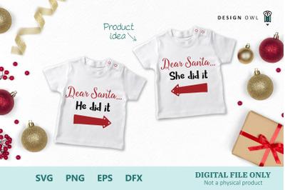 Dear Santa he / she did it SVG PNG EPS DFX