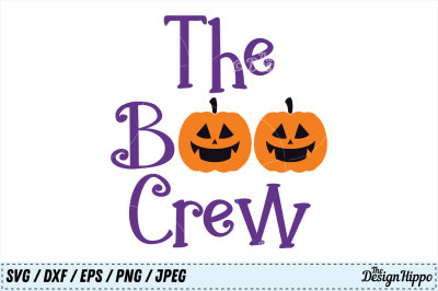 The Boo Crew SVG, Boo Crew PNG, Boo DXF, Halloween SVG, Kids Cut File