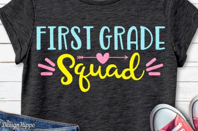 First Grade Squad, 1st Grade Teacher, Crew, Team SVG PNG DXF, Cut File
