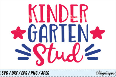 Kindergarten, Kindergarten Stud, Boys Back to School SVG PNG. Cut File