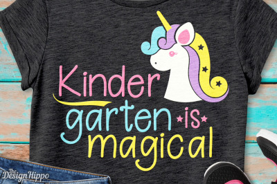 Kindergarten is Magical, Unicorn, Back to School SVG PNG DXF, Cut File