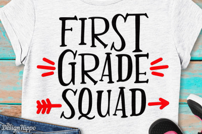 First Grade Squad, 1st Grade Teacher, Back to School SVG PNG Cut Files