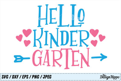 Hello Kindergarten SVG, 1st Day of School PNG, Kids DXF JPEG Cut Files