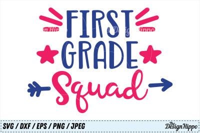 First Grade Squad SVG, Teacher PNG, School DXF, 1st Grade Cut Files