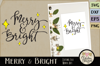 Merry & Bright SVG Christmas Word Art