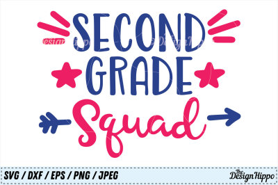 Second Grade Squad SVG, 2nd Grade, Back to School PNG Cricut Cut Files