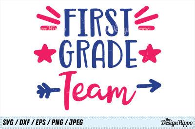 First Grade Team SVG, Teacher PNG, School DXF, 1st Grade EPS Cut Files