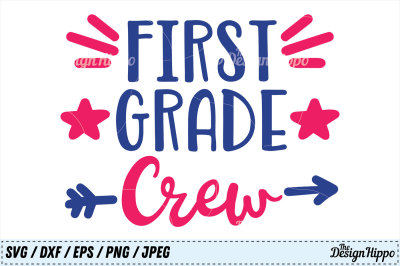 First Grade Crew SVG, 1st Grade Team PNG, Back to School DXF Cut Files