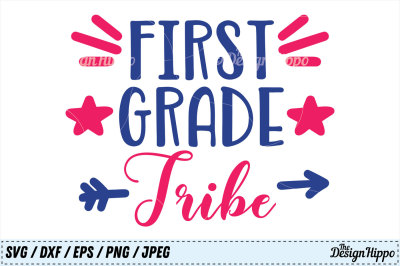 First Grade Tribe SVG, 1st Grade DXF, Back to School SVG PNG Cut Files