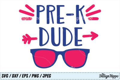 Pre-K Dude SVG, Pre-K SVG, Boys SVG, Back to School SVG PNG Cut Files