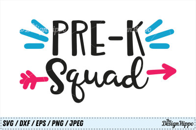 Pre-K Squad SVG, PreK Squad SVG, Pre-K PNG, Preschool SVG DXF Cut File