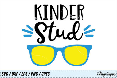 Kinder Stud SVG, Kindergarten SVG, Back to School SVG Cricut Cut Files