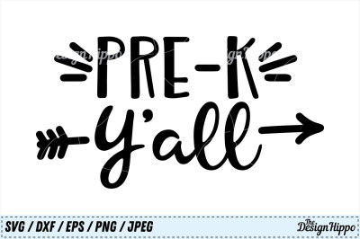 PreK Yall SVG, Pre-K Y'all SVG, PreK SVG, Preschool SVG, PNG Cut Files