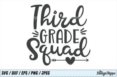 Third Grade SVG, Third Grade Squad SVG, 3rd Grade SVG, Squad Cut Files