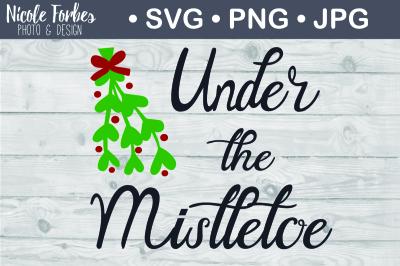 Download Under The Mistletoe Svg Cut File SVG