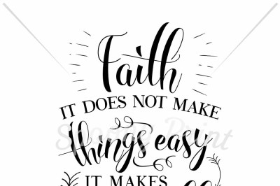 Faith make things possible