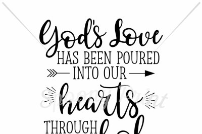 God's love has been poured into our hearts