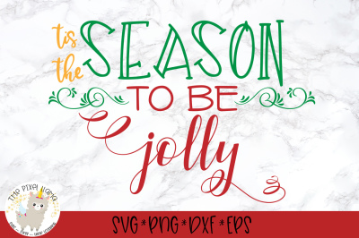 Tis The Season To Be Jolly SVG Cut File