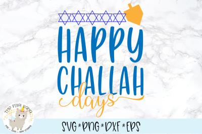 Happy Challah Days SVG Cut File