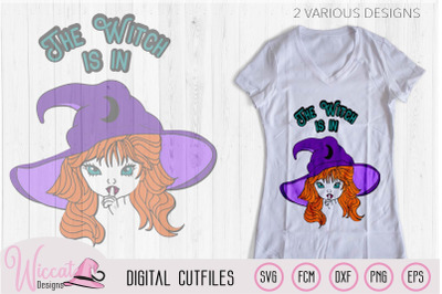 The witch is in svg, Halloween svg, Witch hat svg, svg files,