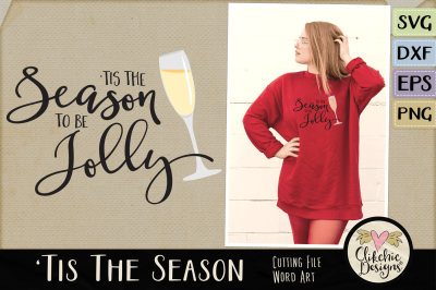'Tis the Season to be Jolly SVG Vector Word Art