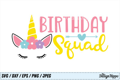 Birthday Squad SVG, Unicorn SVG, Unicorn Birthday SVG, Birthday SVG