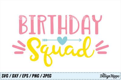 Birthday Squad SVG, Birthday SVG, Squad SVG, Arrow SVG, PNG, Cut Files