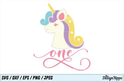 One Unicorn SVG, Unicorn PNG, Birthday SVG, Unicorn Birthday SVG, DXF