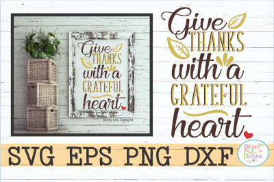 Give thanks with a grateful Heart svg dxf eps png cutting file