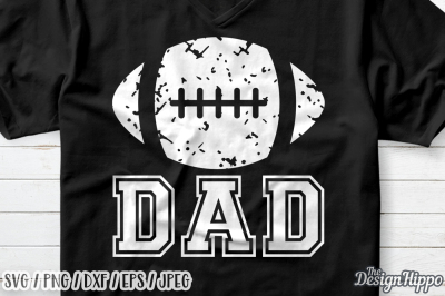 Football Dad SVG, Football SVG, Dad SVG, Grunge SVG, PNG, DXF Cut File