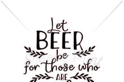 Beer for those perishing