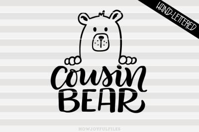 Cousin bear - bear family - hand drawn lettered cut file