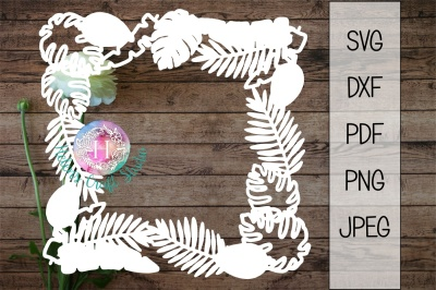 Tropical Leaves Frame SVG DXF PNG PDF and JPEG cutting file