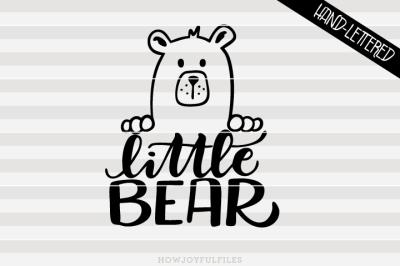 Little bear - bear family - hand drawn lettered cut file