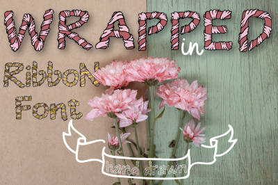 Wrapped in ribbon font
