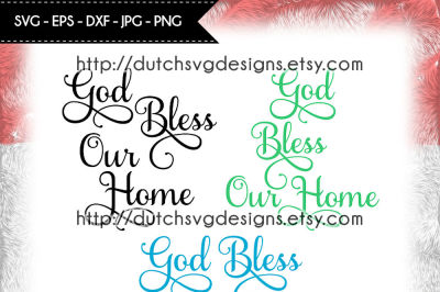 Text cutting file God Bless our Home, for Cricut & Silhouette