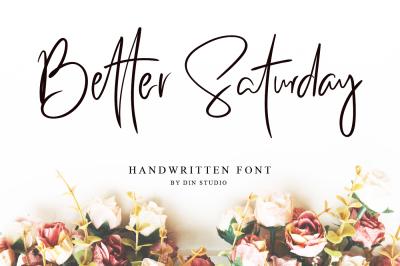 Better Saturday - Classy Handwritten
