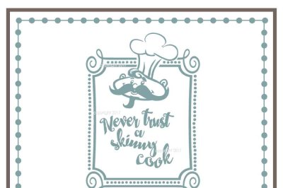Never Trust a Skinny Cook SVG - Food Vector, Kitchen SVG