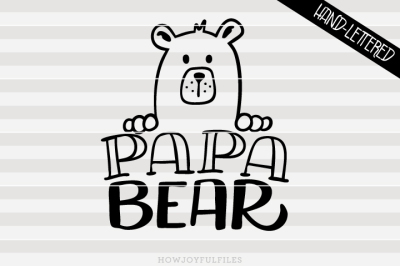 Papa bear - bear family - hand drawn lettered cut file