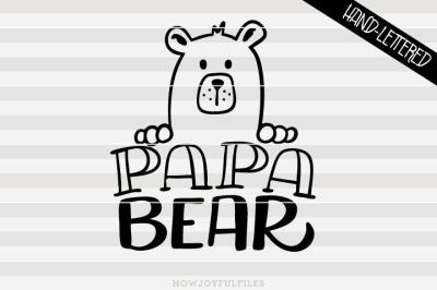 Papa bear - bear family - hand drawn lettered cut file